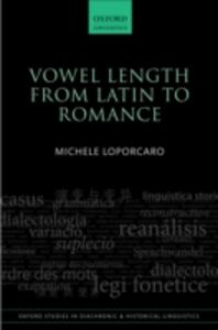 Ebook in inglese Vowel Length From Latin to Romance Loporcaro, Michele