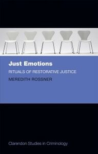 Ebook in inglese Just Emotions: Rituals of Restorative Justice Rossner, Meredith