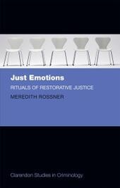 Just Emotions: Rituals of Restorative Justice