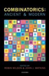 Combinatorics: Ancient & Modern