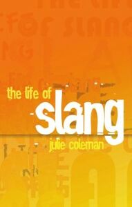 Ebook in inglese Life of Slang Coleman, Julie