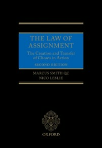 Ebook in inglese Law of Assignment: The Creation and Transfer of Choses in Action Leslie, Nico , Smith QC, Marcus