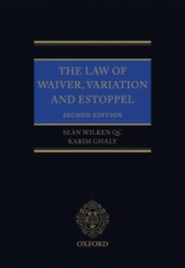 Ebook in inglese Law of Waiver, Variation and Estoppel Ghaly, Karim , Wilken, Sean