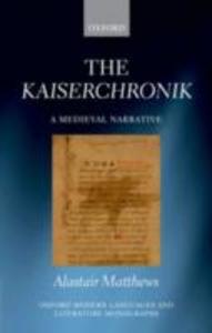 Ebook in inglese Kaiserchronik: A Medieval Narrative Matthews, Alastair