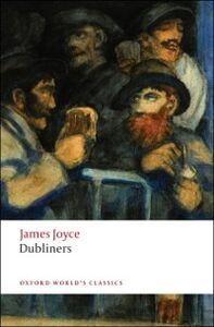 Foto Cover di Dubliners, Ebook inglese di James Joyce, edito da Oxford University Press, UK