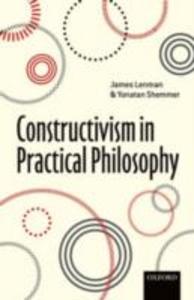 Ebook in inglese Constructivism in Practical Philosophy -, -