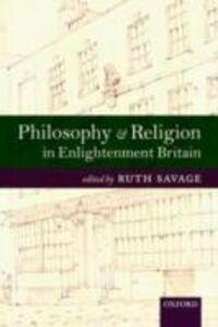 Foto Cover di Philosophy and Religion in Enlightenment Britain: New Case Studies, Ebook inglese di  edito da OUP Oxford