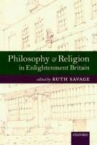 Ebook in inglese Philosophy and Religion in Enlightenment Britain: New Case Studies -, -