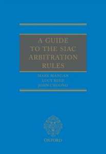 Ebook in inglese Guide to the SIAC Arbitration Rules Choong, John , Mangan, Mark , Reed, Lucy