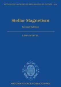 Foto Cover di Stellar Magnetism: Second Edition, Ebook inglese di Leon Mestel, edito da OUP Oxford