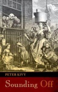 Foto Cover di Sounding Off: Eleven Essays in the Philosophy of Music, Ebook inglese di Peter Kivy, edito da OUP Oxford