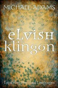 Foto Cover di From Elvish to Klingon: Exploring Invented Languages, Ebook inglese di  edito da OUP Oxford