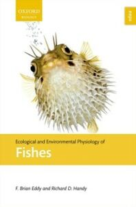 Foto Cover di Ecological and Environmental Physiology of Fishes, Ebook inglese di F. Brian Eddy,Richard D. Handy, edito da OUP Oxford