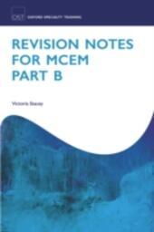 Revision Notes for MCEM Part B