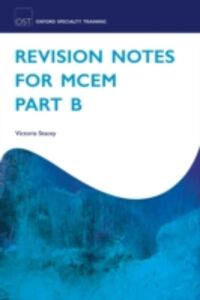 Ebook in inglese Revision Notes for MCEM Part B Stacey, Victoria