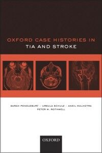 Ebook in inglese Oxford Case Histories in TIA and Stroke Malhotra, Aneil , Pendlebury, Sarah T. , Rothwell, Peter M. , Schulz, Ursula G.