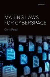 Ebook in inglese Making Laws for Cyberspace Reed, Chris