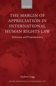 Ebook in inglese Margin of Appreciation in International Human Rights Law: Deference and Proportionality Legg, Andrew