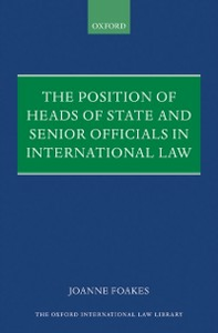 Ebook in inglese Position of Heads of State and Senior Officials in International Law Foakes, Joanne