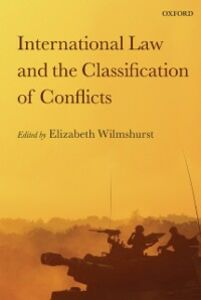 Ebook in inglese International Law and the Classification of Conflicts