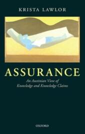 Assurance: An Austinian View of Knowledge and Knowledge Claims