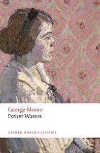 Ebook in inglese Esther Waters Moore, George