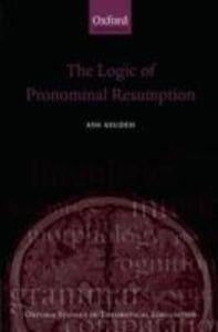 Foto Cover di Logic of Pronominal Resumption, Ebook inglese di Ash Asudeh, edito da OUP Oxford