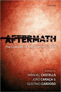 Ebook in inglese Aftermath: The Cultures of the Economic Crisis -, -