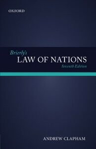 Ebook in inglese Brierly's Law of Nations: An Introduction to the Role of International Law in International Relations Clapham, Andrew