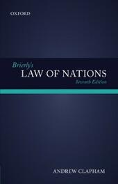 Brierly's Law of Nations: An Introduction to the Role of International Law in International Relations