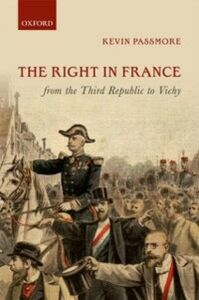 Ebook in inglese Right in France from the Third Republic to Vichy Passmore, Kevin