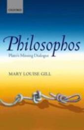 Philosophos: Plato's Missing Dialogue