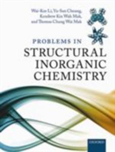 Ebook in inglese Problems in Structural Inorganic Chemistry Cheung, Yu-San , Li, Wai-Kee , Mak, Kendrew Kin Wah