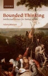 Bounded Thinking: Intellectual virtues for limited agents
