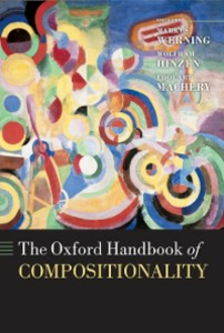 Ebook in inglese Oxford Handbook of Compositionality -, -