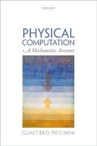 Ebook in inglese Physical Computation: A Mechanistic Account Piccinini, Gualtiero