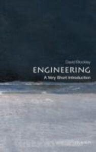 Foto Cover di Engineering: A Very Short Introduction, Ebook inglese di David Blockley, edito da OUP Oxford