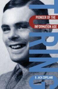 Foto Cover di Turing: Pioneer of the Information Age, Ebook inglese di B. Jack Copeland, edito da OUP Oxford
