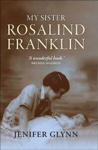 Ebook in inglese My Sister Rosalind Franklin Glynn, Jenifer