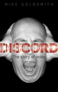 Foto Cover di Discord: The Story of Noise, Ebook inglese di Mike Goldsmith, edito da OUP Oxford