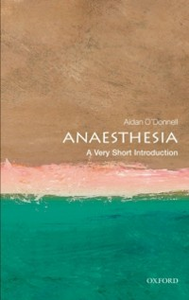 Ebook in inglese Anaesthesia: A Very Short Introduction O'Donnell, Aidan