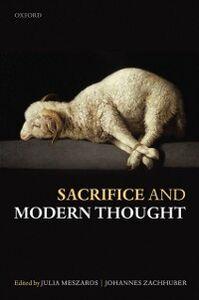 Foto Cover di Sacrifice and Modern Thought, Ebook inglese di  edito da OUP Oxford