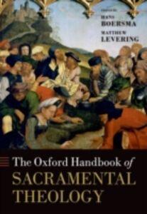 Foto Cover di Oxford Handbook of Sacramental Theology, Ebook inglese di  edito da OUP Oxford