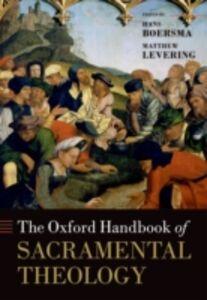 Ebook in inglese Oxford Handbook of Sacramental Theology -, -