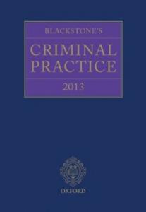 Ebook in inglese Blackstone's Criminal Practice 2013 -, -