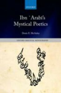 Ebook in inglese Ibn `Arabī's Mystical Poetics McAuley, Denis E.