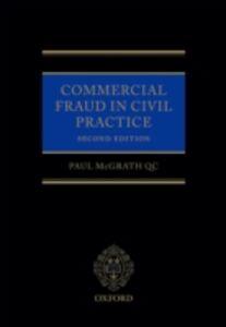 Foto Cover di Commercial Fraud in Civil Practice, Ebook inglese di Paul McGrath QC, edito da OUP Oxford