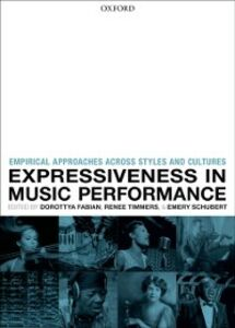 Foto Cover di Expressiveness in music performance: Empirical approaches across styles and cultures, Ebook inglese di  edito da OUP Oxford