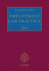 Blackstone's Employment Law Practice 2012