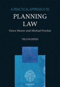 Foto Cover di Practical Approach to Planning Law, Ebook inglese di Victor Moore,Michael Purdue, edito da OUP Oxford